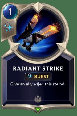 Radiant Strike Legends of Runeterra
