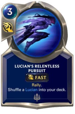 Lucian's Relentless Pursuit Legends of Runeterra