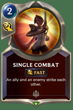 Single Combat Legends of Runeterra