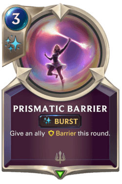 Prismatic Barrier Legends of Runeterra