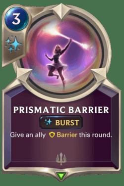 Prismatic Barrier Legends of Runeterra