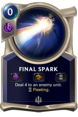 Final Spark Legends of Runeterra