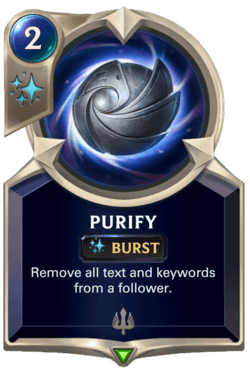 Purify Legends of Runeterra