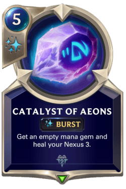 Catalyst of Aeons Legends of Runeterra