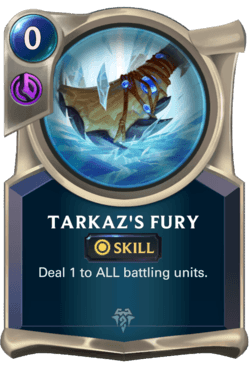 Tarkaz's Fury Legends of Runeterra