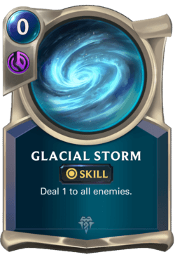 Glacial Storm Legends of Runeterra