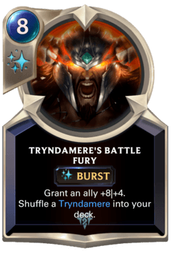 Tryndamere's Battle Fury Legends of Runeterra