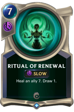 Ritual of Renewal Legends of Runeterra