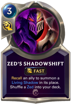Zed's Shadowshift Legends of Runeterra