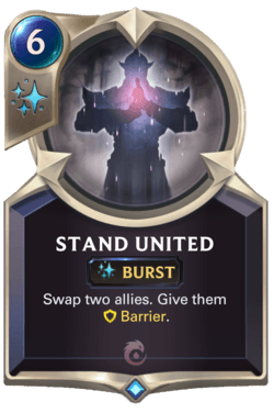 Stand United Legends of Runeterra