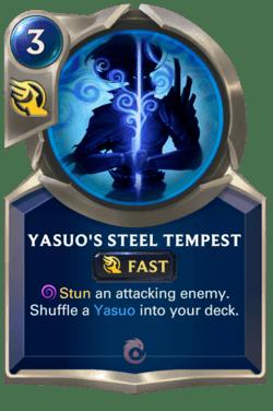 Yasuo's Steel Tempest Legends of Runeterra