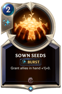 Sown Seeds Legends of Runeterra