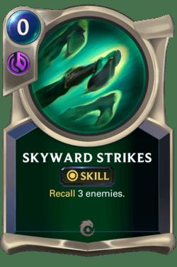 Skyward Strikes Legends of Runeterra