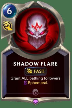 Shadow Flare Legends of Runeterra