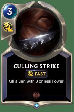 Culling Strike Legends of Runeterra