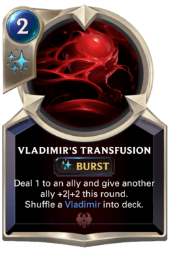 Vladimir's Transfusion Legends of Runeterra