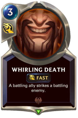 Whirling Death Legends of Runeterra