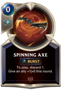 Spinning Axe Legends of Runeterra