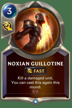 Noxian Guillotine Legends of Runeterra