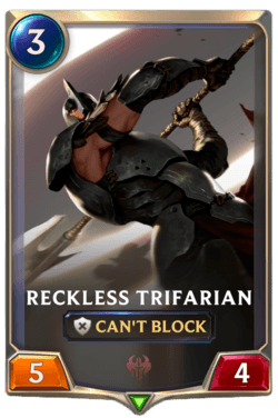 Reckless Trifarian Legends of Runeterra