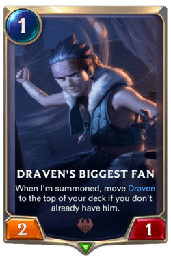 Draven's Biggest Fan Legends of Runeterra