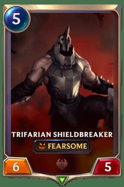 Trifarian Shieldbreaker Legends of Runeterra