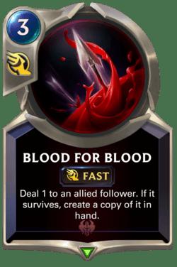 Blood for Blood Legends of Runeterra