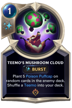 Teemo's Mushroom Cloud Legends of Runeterra