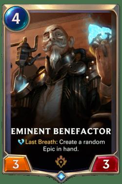 Eminent Benefactor Legends of Runeterra