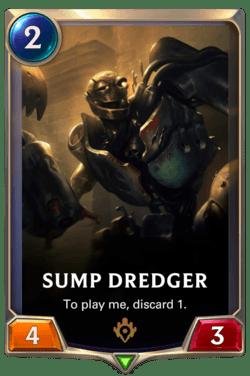Sump Dredger Legends of Runeterra