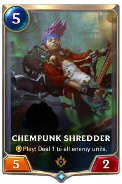 Chempunk Shredder Legends of Runeterra
