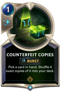 Counterfeit Copies Legends of Runeterra
