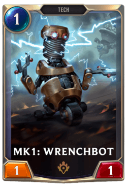 Mk1: Wrenchbot Legends of Runeterra