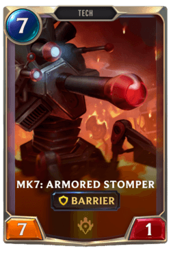 Mk7: Armored Stomper Legends of Runeterra