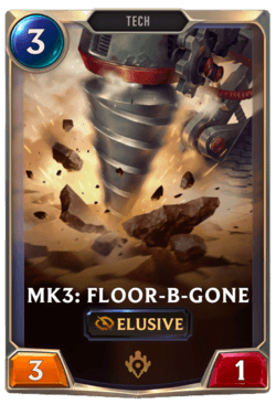 Mk3: Floor-B-Gone Legends of Runeterra