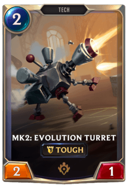 Mk2: Evolution Turret Legends of Runeterra