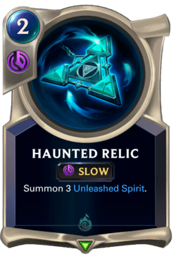 Haunted Relic Legends of Runeterra