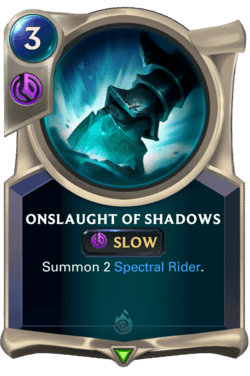 Onslaught of Shadows Legends of Runeterra