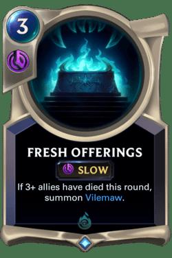 Fresh Offerings Legends of Runeterra