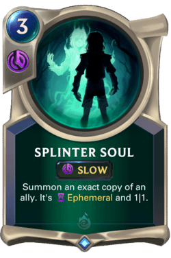 Splinter Soul Legends of Runeterra