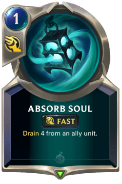 Absorb Soul Legends of Runeterra