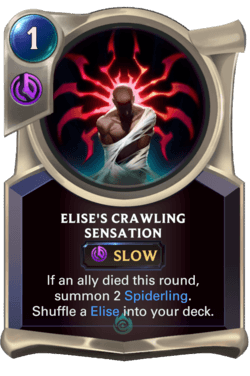 Elise's Crawling Sensation Legends of Runeterra