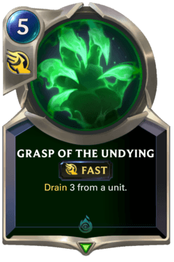 Grasp of the Undying Legends of Runeterra