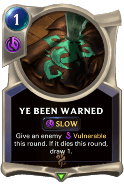 Ye Been Warned Legends of Runeterra