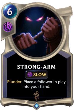Strong-arm Legends of Runeterra