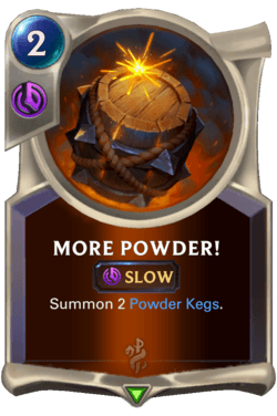 More Powder! Legends of Runeterra