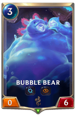 Bubble Bear Legends of Runeterra