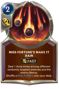 Miss Fortune's Make it Rain Legends of Runeterra