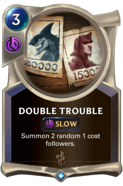Double Trouble Legends of Runeterra