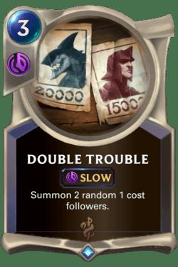 Double Trouble Legends of Runeterra